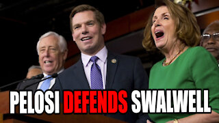 Nancy Pelosi DEFENDS Eric Swalwell for Sleeping with Chinese Spy!