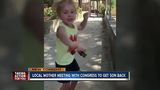 Local mother meeting with congress to get son back