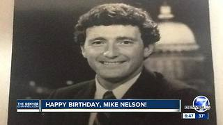 Happy 60th birthday Mike Nelson! - Video