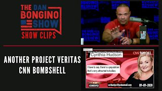 Another Project Veritas CNN bombshell - Dan Bongino Show Clips