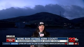 More Rain Hitting Kern County