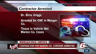 County coroner's Office contractor had tissue samples in truck during OWI arrest - Video