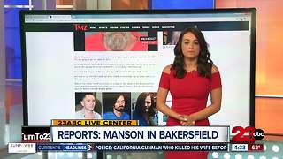 Charles Manson is still alive, reports say he is in Bakersfield - Video