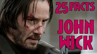 25 Facts About John Wick
