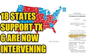 18 States Support 6 Join Texas In Election Lawsuit