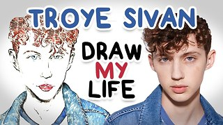 Troye Sivan || Draw My Life - Video
