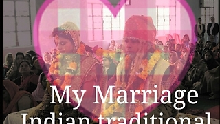 My Marriage, real footage, Indian traditional - Video