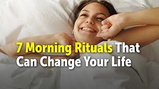 7 Morning Rituals That Can Change Your Life