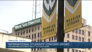 Wayne State University international students have growing concerns over ICE guidelines