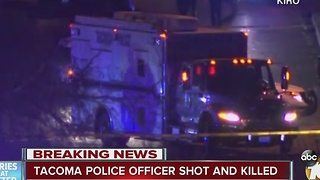 Tacoma police officer shot and killed - Video