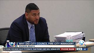 It's still unclear why the Riviera Beach city manager was fired