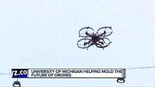 University of Michigan helping mold the future of drones - Video