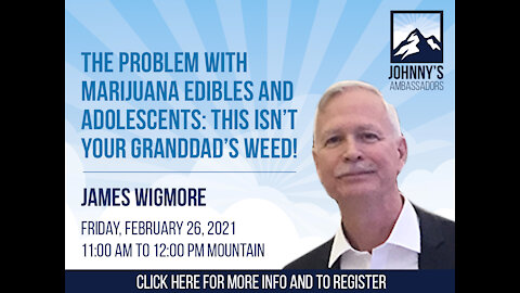 The Problem with Marijuana Edibles and Adolescents: This Isn't Your Granddad's Weed!