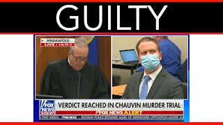 Chauvin Found Guilty