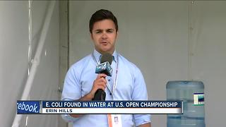 E. coli found in water at Erin Hills - Video
