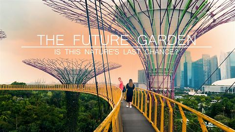 Gardens of the Future