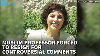 Muslim Professor Forced To Resign For Controversial Comments - Video