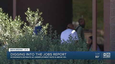 Economists estimate AZ unemployment rate is above 10%