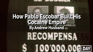 How Pablo Escobar built his cocaine empire - Video