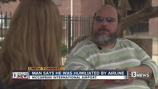 Man says he was humiliated by airline - Video