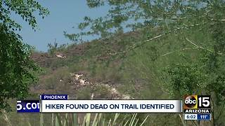 Hiker found dead on Phoenix trail identified - Video