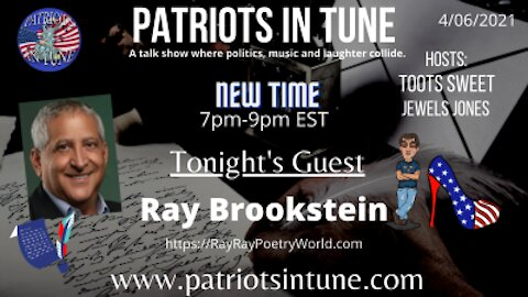 "PATRIOTS IN TUNE show #339: Irvin ""Ray Ray"" Brookstein 4-6-2021"