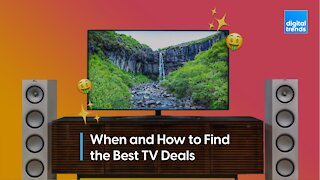 When and how to score the best TV deal