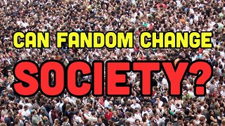 Can Fan Culture Change Society? - Video