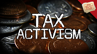 Stuff They Don't Want You to Know: Tax Activism - Video