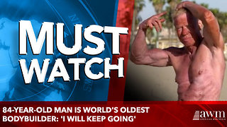 84-Year-Old Man Is World's Oldest Bodybuilder: 'I Will Keep Going' - Video