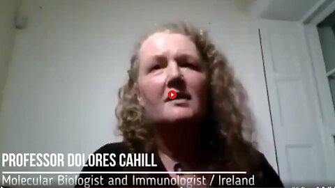 DOLORES CAHILL PHD - PEOPLE WILL START DYING A FEW MONTHS AFTER THE FIRST MRNA VACCINATION