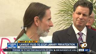 Lawsuit filed to stop private company from taking over Escondido library - Video