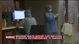 Beaumont temporarily laying off 2,475 employees, eliminating 450 positions