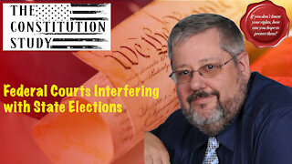 220 - Federal Courts Interfering with State Elections
