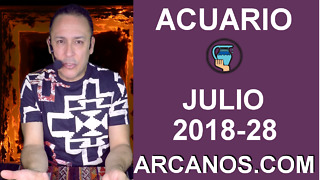 HOROSCOPO ACUARIO-Semana 2018-28-Del 8 al 14 de julio de 2018-ARCANOS.COM - Video