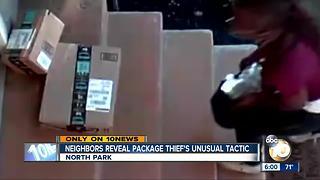 Neighbors reveal package North Park thief's unusual tactic - Video