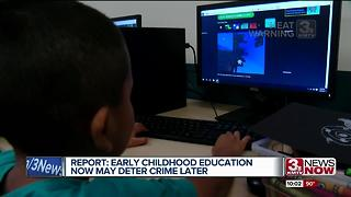 Early childhood education now may deter crime later - Video