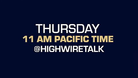 Don't miss a very special Earth Day episode on The HighWire TOMORROW, April 22nd, 2021