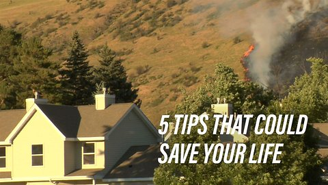 Staying safe during a wildfire