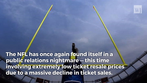 NFL Getting Desperate: Ticket Prices Fall to $29 as Ratings Nightmare Continues