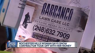 Rochester Hills woman says snow contractor took off with her money - Video