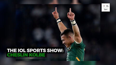 The IOL Sports Show Episode 4: Cheslin Kolbe