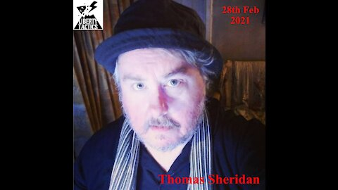 Reminiscing and Catching Up with Thomas Sheridan 29-2-21