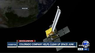 Colorado company removes junk and leftover debris from outer space - Video