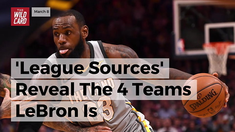 'League Sources' Reveal The 4 Teams Lebron Is Considering For Next Season