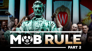 Mob Rule | From Uncle Tom To Abraham Lincoln (Part 2)