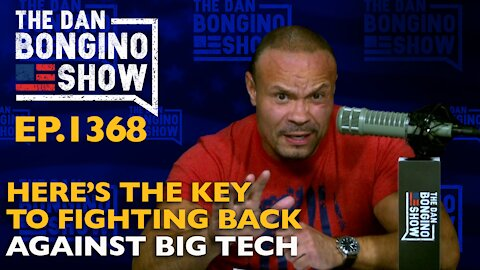 Ep. 1368 Here's the Key to Fighting Back Against Big Tech