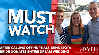 After calling off nuptials, Minnesota bride donates entire dream wedding - Video