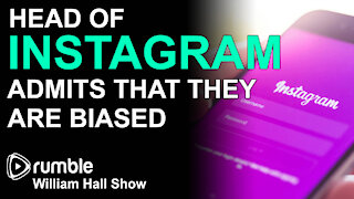 Head of Instagram ADMITS That they are BIASED