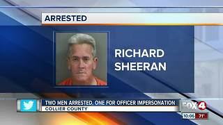 Two Men Arrested, One for Officer Impersonation - Video